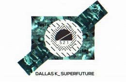 DallasK Superfuture