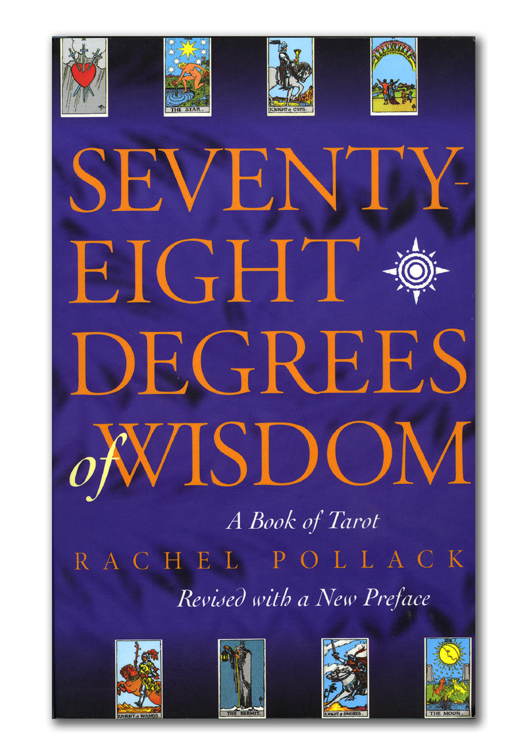 Book Study and Discussion for Seventy-Eight Degrees of Wisdom by Rachel Pollack
