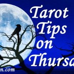 "Tarot Tips on Thursdays – What happens when the ""scary"" cards turn up in your tarot reading"