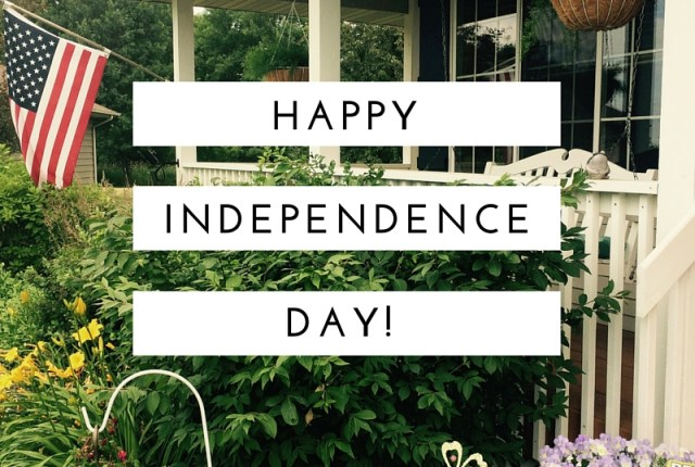 Happy Independence Day | via MyOtherMoreExcitingSelf.com
