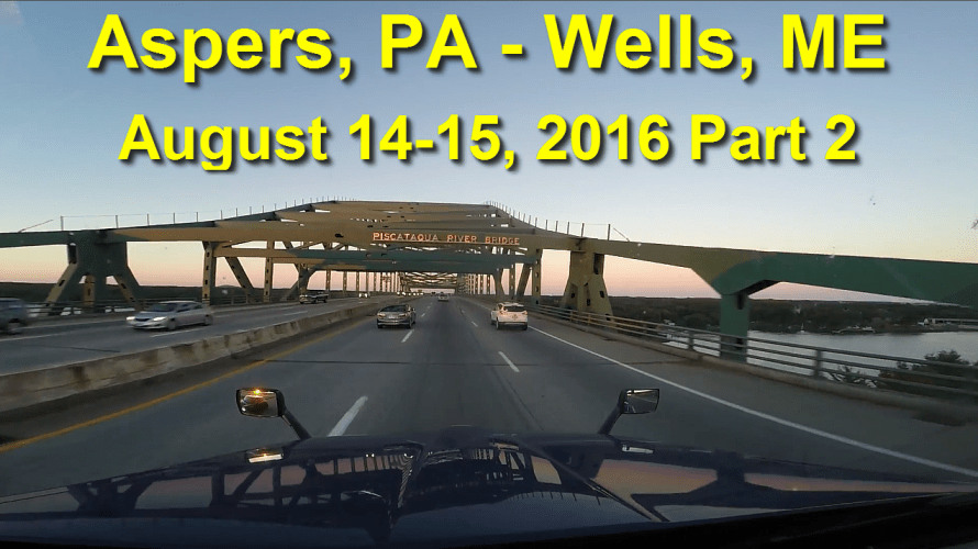 Aspers, PA to Wells, ME Part 2