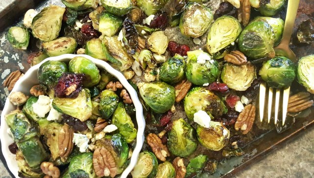 Honey Roasted Brussels Sprouts with Cranberries, Pecans, & Gorgonzola
