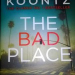 The Bad Place by Dean Koontz: Book Review