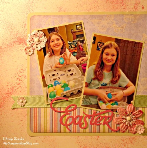 Easter Layout by Wendy Kessler