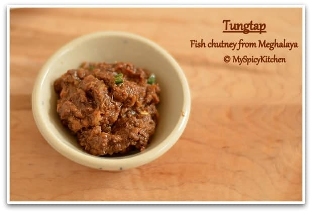 Anchovies Pickle, Fish Paste, Blogging Marathon, Northeast Indian Cuisine, Cuisine of Meghalaya, Blogging Marathon