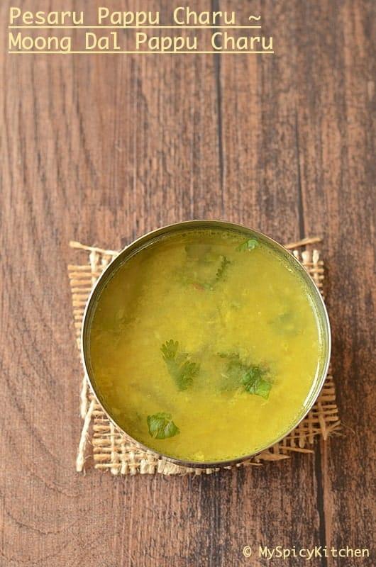 Pesaru Pappu Charu, Green Gram Soup, Pappu Kattu, Peraru Pappu Khut