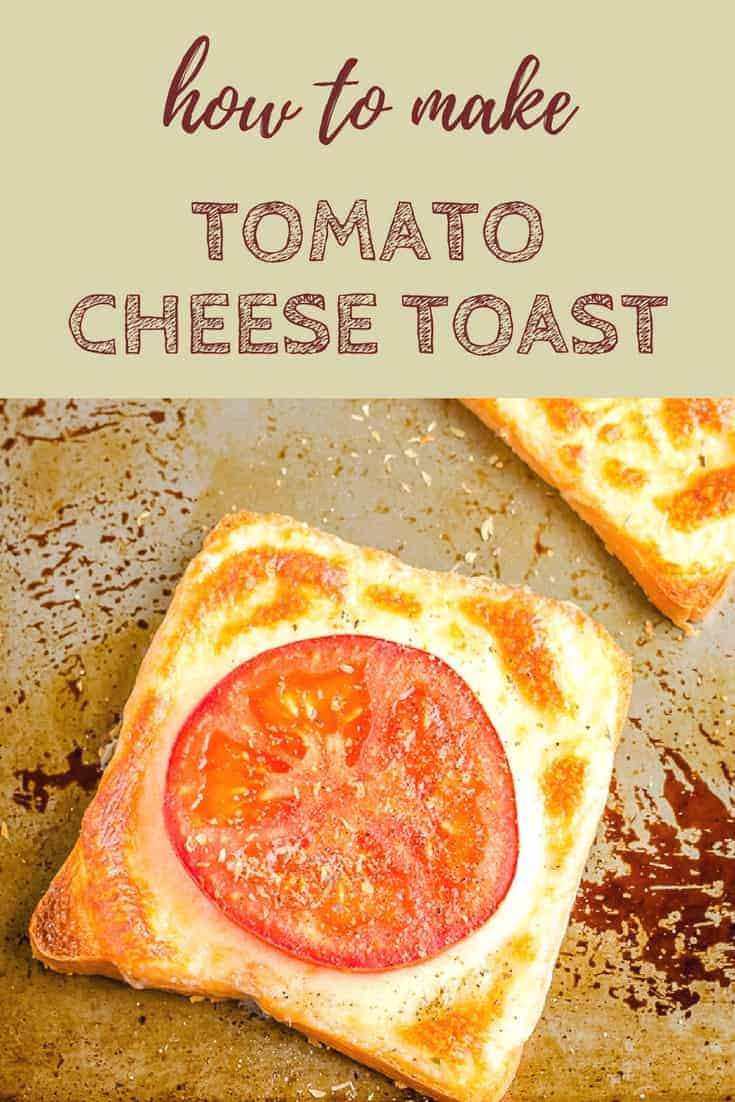 3 Ingredient Tomato Cheese Toast