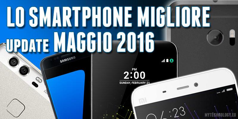 Guida alla scelta dello smartphone migliore maggio 2016 - Scelta dello smartphone ...