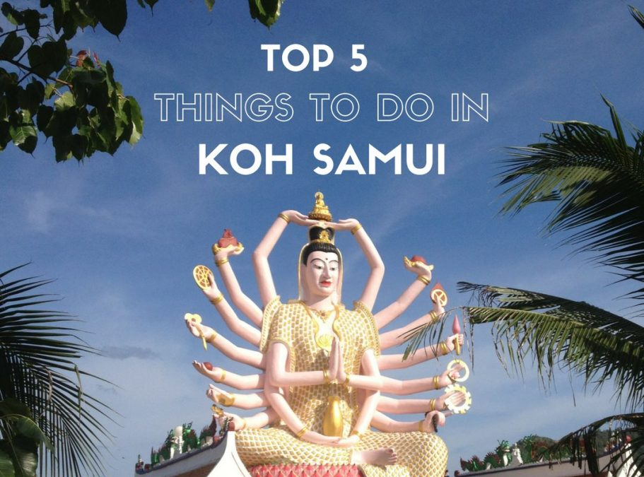 Top 5 things to do in Koh Samui