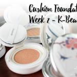 Cushion Foundation Week 2 - The K-Beauty Edition : Round up and Comparison