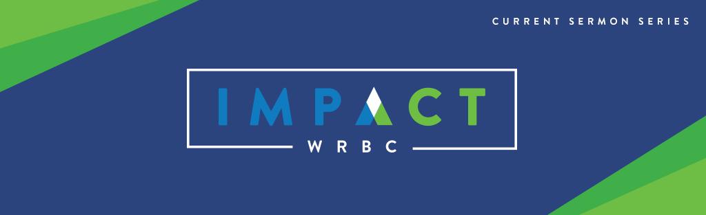 SermonSeries_ImpactWRBC