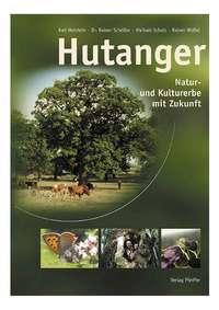 """Pflichtlektüre """"Hutanger – Natur und Kulturerbe mit Zukunft"""""""