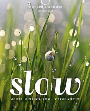 Natur- und Entschleunigungs-Film SLOW ab heute im Kino