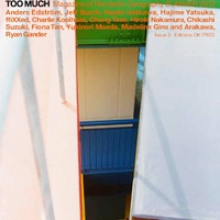 NADiff Window Gallery   vol.21 / TOO MUCH Magazine: The Mirage and the Migrant