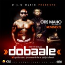 Otis-Maho-DOBALE-ft.-Reminisce