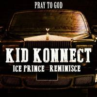Kid-Konnect-Pray-To-God-Art