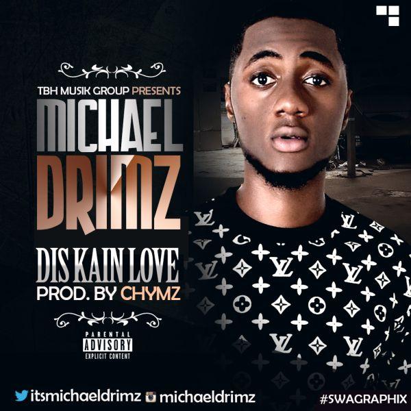 michealdrimzdiskainlove [Music] Michael Drimz   Dis Kain Love