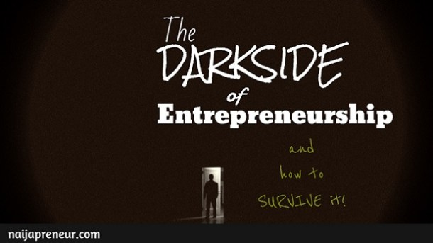Dark Side Of Entrepreneurship