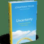 3 Hidden Benefits Of Uncertainty, Fear And Doubt