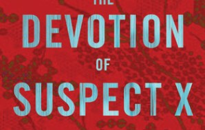 "FROM BOOK TO MOVIE: ""The Devotion of Suspect X"" to…"