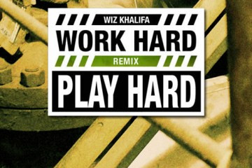 Work-Hard-Play-Hard-Remix-Front-2