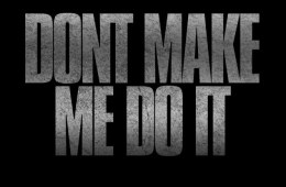 Don't Make Me Do It (Front)