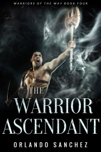 The Warrior Ascendant