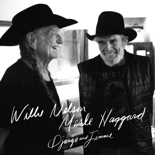 """Willie Nelson and Merle Haggard Sing About Influences and Friendship on """"Django and Jimmie"""" CD"""