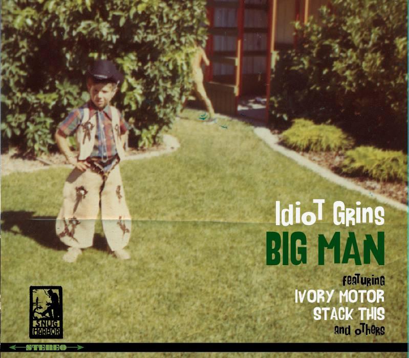 """Big Man"" from California based band, Idiot Grins"