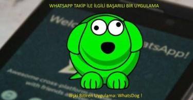 Whatsdog Uygulamasi