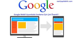 Google Mobil Uyum Önemi