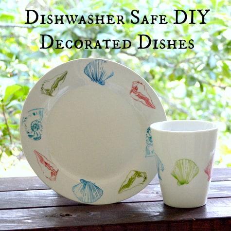 Dishwasher Safe DIY Decorated Dishes