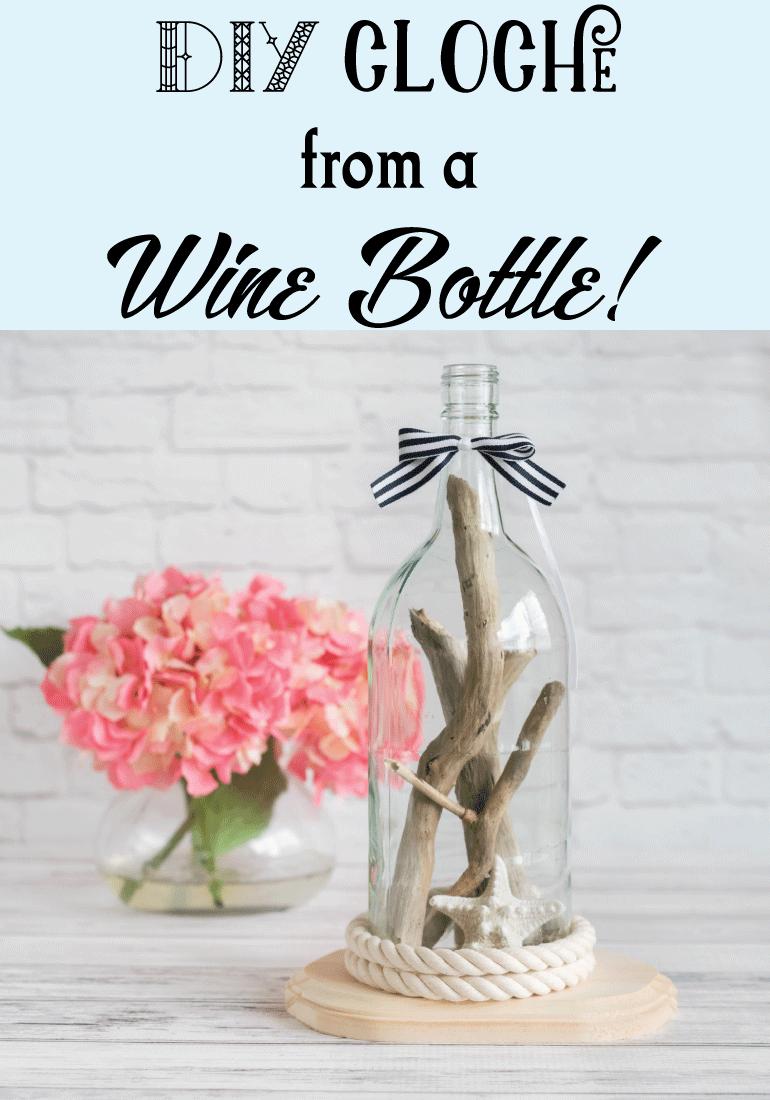 DIY cloche from a wine bottle!