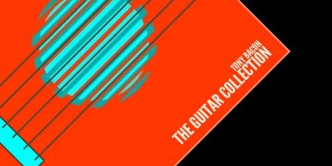 Header-TheGuitarCollection-TonyBacon-CoverArtwork