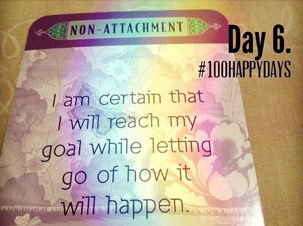 Day 6 Goal Non-Attachment