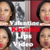 Video: Valentine Kissable Lips