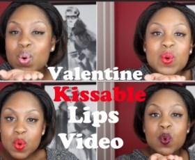 Video: Valentine Kissable Lips