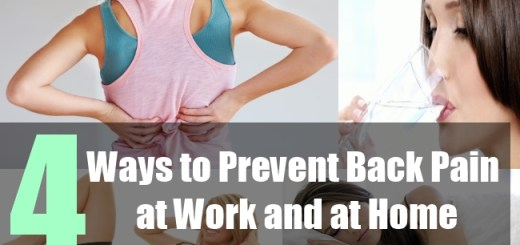 4 Ways to Prevent Back Pain at Work and at Home