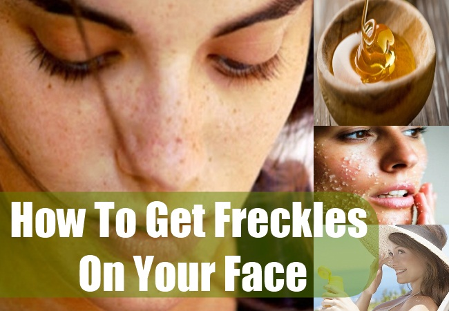 How To Get Freckles On Your Face