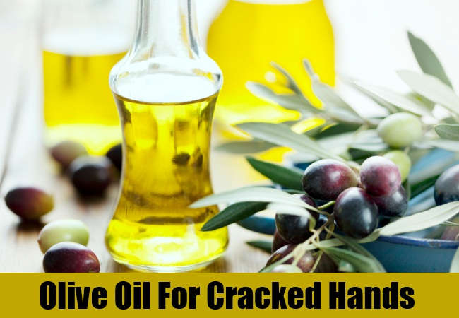 Olive Oil For Cracked Hands