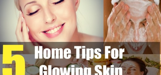 5 Home Tips For Glowing Skin
