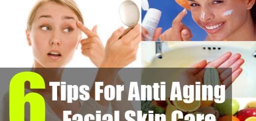 6 Tips For Anti Aging Facial Skin Care
