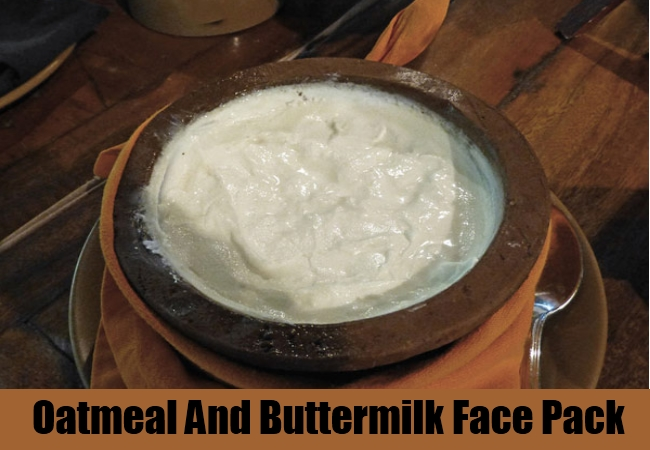 Oatmeal And Buttermilk Face Pack