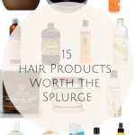 15 hair products worh the splurge
