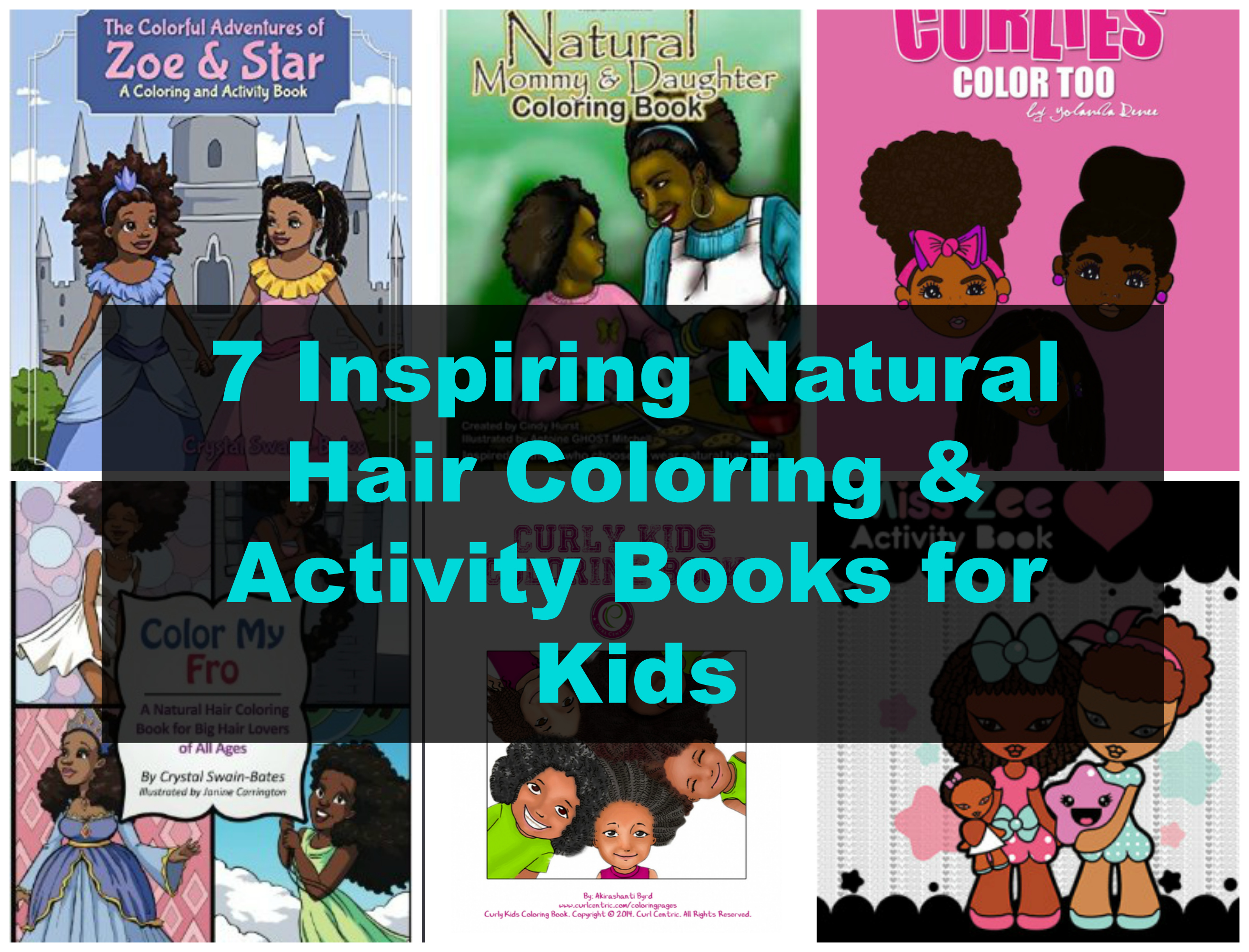 7 Inspiring Natural Hair Coloring & Activity Books For Kids