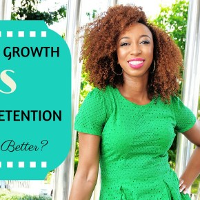 Fast Hair Growth vs Length Retention