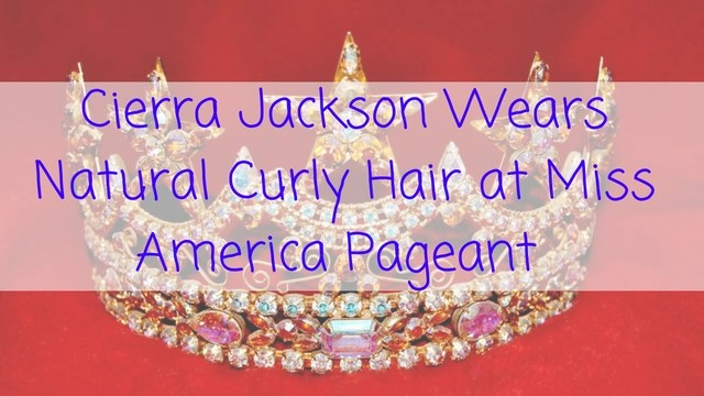 cierra-jackson-ms-america-natural-hair