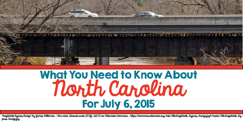 What You Need to Know About North Carolina for July 6, 2015