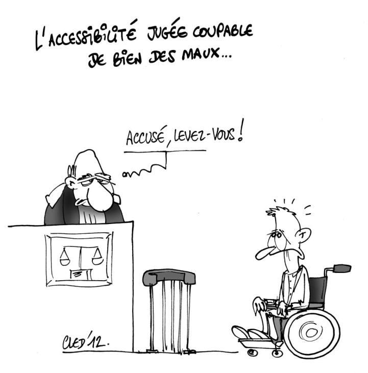 Dessin d'humour de Cled,12 mettant en scène un accusé en fauteuil roulant et un juge qui lui dit : accusé levez-vous !