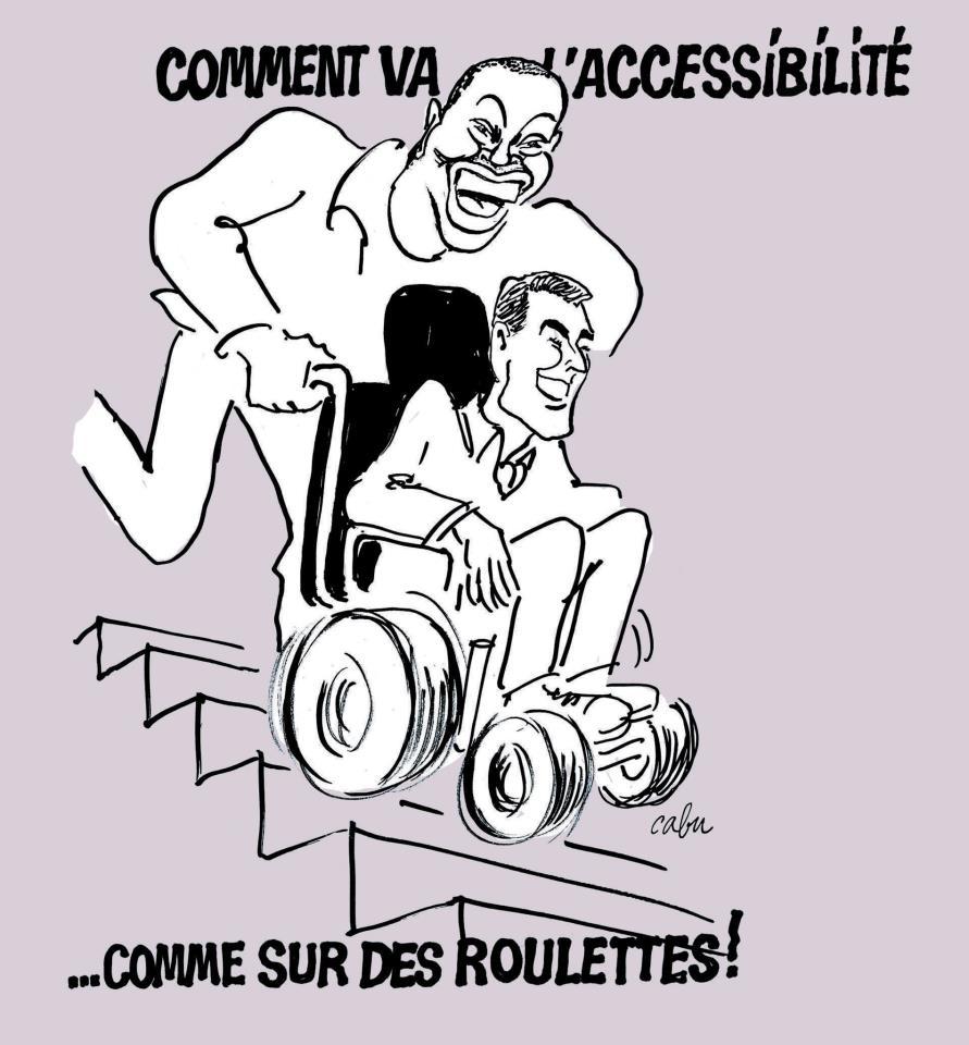 """Dessin de Cabu : """"Comment va l'accessibilité ?"""" - """"Comme sur des roulelttes !"""""""